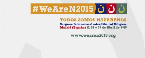 #WeAreN2015, Todos Somos Nazarenos.