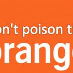 """""""No envenenes la naranja"""""""